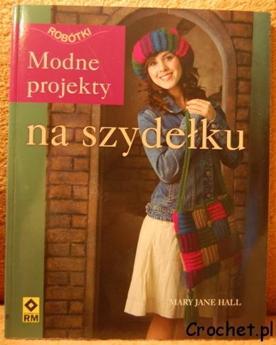 Modne projekty na szydełku - książka