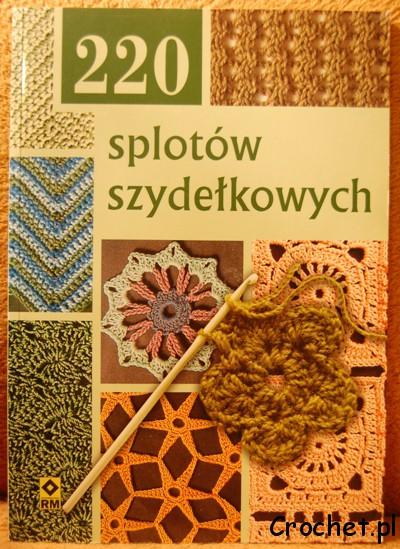 220 splotów szydełkowych - książka