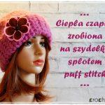 Szydełkowa czapka robiona splotem puff stitch